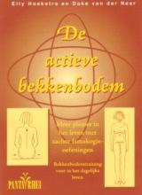 D. van der Neer E. Hoekstra, De actieve bekkenbodem