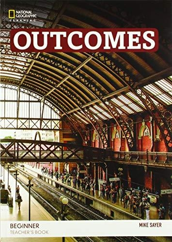 Sayer, Mike,Outcomes A0/A1.1: Beginner - Teacher`s Book + Audio-CD