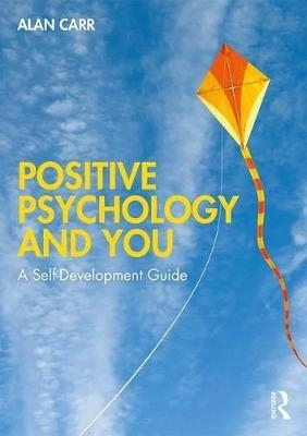 Alan Carr,Positive Psychology and You