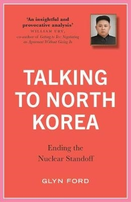 James Glyn Ford,Talking to North Korea