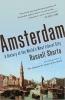 <b>Shorto, Russell</b>,Amsterdam