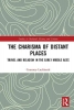 Courtney Luckhardt, The Charisma of Distant Places