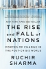 Sharma Ruchir, The Rise and Fall of Nations