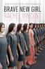 Rachel Vincent, Brave New Girl