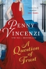 Vincenzi Penny, Question of Trust