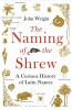 Jonathan Wright, Naming of the Shrew