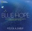 Earle, Sylvia, Blue Hope