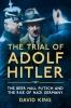 King David, Trial of Adolf Hitler