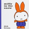 Bruna, Dick, Miffy in the Snow