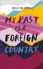 Zeba Talkhani, My Past Is a Foreign Country: A Muslim feminist finds herself