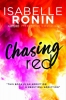 Ronin Isabelle, Chasing Red