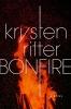 Ritter Krysten, Bonfire