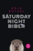 Rützel, Anja, Saturday Night Biber