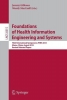 Gibbons, Jeremy,   Maccaull, Wendy, Foundations of Health Information Engineering and Systems