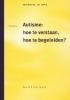 Mia Zeevalking, Autisme: hoe te verstaan, hoe te begeleiden ?