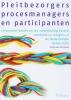 <b>Sonja van der Arend</b>,Pleitbezorgers, procesmanagers en