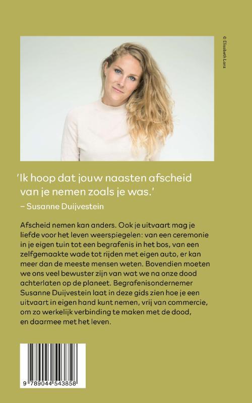 Susanne Duijvestein,Uitvaart in eigen hand