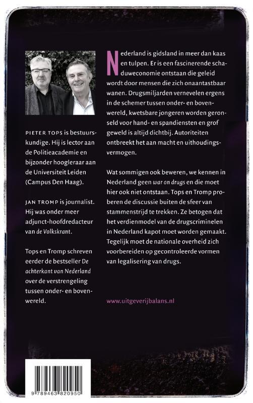 Jan Tromp, Pieter Tops,Nederland drugsland