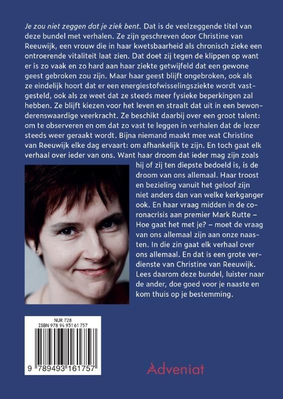 Christine van Reeuwijk,Je zou niet zeggen dat je ziek bent