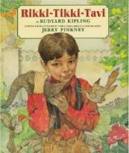 Kipling, Rudyard Rikki-Tikki-Tavi