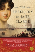 Gunning, Sally Cabot The Rebellion of Jane Clarke