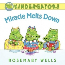 Wells, Rosemary Miracle Melts Down