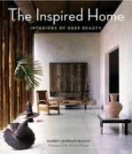 Bloch, Karen Lehrman The Inspired Home