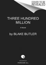 Butler, Blake 300,000,000
