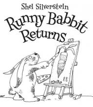 Silverstein, Shel Runny Babbit Returns