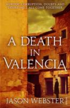 Webster, Jason A Death in Valencia