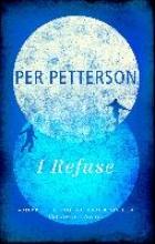 Petterson, Per I Refuse
