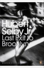 Selby Jr, Hubert Last Exit to Brooklyn