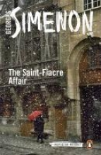 Simenon, Georges The Saint-Fiacre Affair
