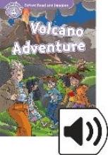 Shipton, Paul Oxford Read and Imagine: Level 4: Volcano Adventure Audio Pack