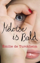de Turckheim, Émilie Heloise is Bald