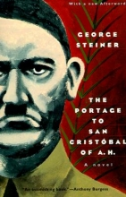 Steiner, George The Portage to San Cristobal of A.H.