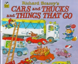 Scarry, Richard Richard Scarry`s Cars and Trucks and Things That Go