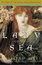 Miles, Rosalind The Lady of the Sea