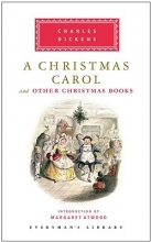 Dickens, Charles A Christmas Carol and Other Christmas Books