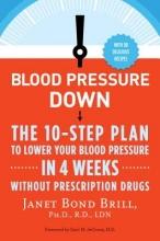 PhD, RD, LDN Janet Bond Brill Blood Pressure Down