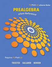 Kirk Trigsted,   Kevin Bodden,   Randall Gallaher eText Reference for Trigsted/Gallaher/Bodden Prealgebra