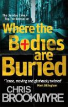 Brookmyre, Christopher Where the Bodies are Buried