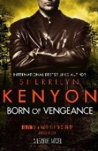 Kenyon, Sherrilyn Born of Vengeance