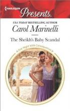 Marinelli, Carol The Sheikh`s Baby Scandal