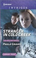 Graves, Paula Stranger in Cold Creek
