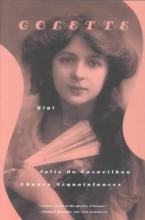 Colette,   Fermor, Patrick Leigh Gigi/Julie De Carneilhan/Chance Acquaintances