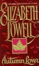 Lowell, Elizabeth Autumn Lover