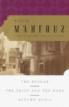 Mahfouz, Naguib The Beggar, the Thief and the Dogs, Autumn Quail