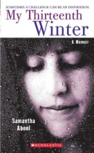 Abeel, Samantha My Thirteenth Winter