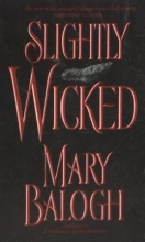 Balogh, Mary Slightly Wicked